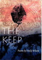 The Keep - Kuhl House Poets (Paperback)