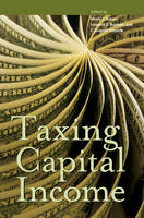 Taxing Capital Income - Urban Institute Press (Paperback)