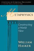 Metaphysics - Contours of Christian Philosophy (Paperback)