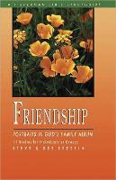 Friendship: Portraits in God's Family Album - Fisherman Bible Studyguide (Paperback)