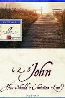 1, 2, 3 John: How a Christian Should Live - Fisherman Bible Studyguide (Paperback)