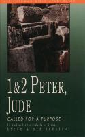 1 & 2 Peter, Jude: Called for a Purpose: 13 Studies - Fisherman Bible Studyguide (Paperback)