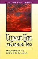 Ultimate Hope for Changing Times (Paperback)