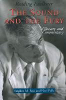 Reading Faulkner: The Sound and the Fury (Hardback)