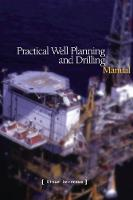 Practical Well Planning & Drilling Manual (Hardback)