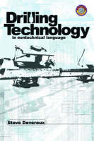 Drilling Technology in Nontechnical Language (Paperback)