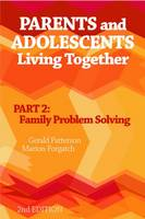Parents and Adolescents Living Together, Part 2: Family Problem Solving (Paperback)