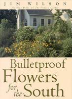 Bulletproof Flowers for the South (Hardback)