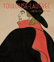 Toulouse-Lautrec and the Stars of Paris (Hardback)