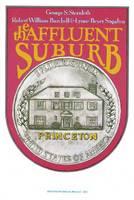 The Affluent Suburb: Housing Needs and Attitudes (Hardback)