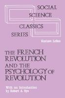 The French Revolution and the Psychology of Revolution (Paperback)