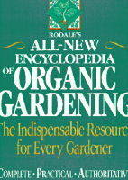 Rodale's All-new Encyclopedia of Organic Gardening