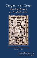 Moral Reflections on the Book of Job, Volume 2: Books 6-10 - Cistercian Studies 257 (Hardback)