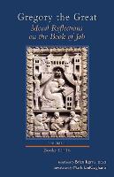 Moral Reflections on the Book of Job, Volume 3: Books 11-16 - Cistercian Studies 258 (Hardback)