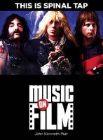 This is Spinal Tap - Music on Film (Paperback)