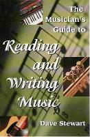 The Musician's Guide to Reading & Writing Music (Paperback)
