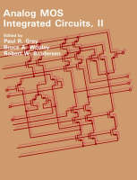 Analogue Metal-oxide Semiconductor Integrated Circuits - Ieee press selected reprint Series (Paperback)