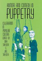 Humor & Comedy in Puppetry Celebr