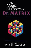 The Magic Numbers of Dr. Matrix (Paperback)