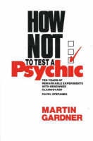 How Not To Test A Psychic (Hardback)