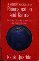 A Western Approach to Reincarnation and Karma: Selected Lectures and Writings - Vista v. 2 (Paperback)