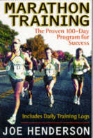 Marathon Training: The Proven 100-day Program for Success (Paperback)