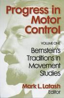 Progress in Motor Control: Bernstein's Traditions in Movement Studies v. 1 (Hardback)