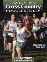 Coaching Cross Country Successfully - Coaching Successfully S. (Paperback)