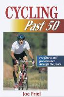 Cycling Past 50 (Paperback)