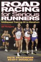 Road Racing for Serious Runners (Paperback)