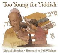 Too Young for Yiddish (Hardback)