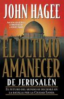 El ultimo amanecer de Jerusalen (Paperback)