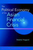 The Political Economy of the Asian Financial Crisis (Paperback)