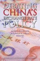 Debating China`s Exchange Rate Policy (Paperback)