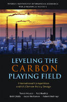 Leveling the Carbon Playing Field - International Competition and US Climate Policy Design (Paperback)