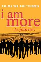 I Am More: The Journey (Paperback)