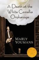 A Death at the White Camellia Orphanage (Hardback)
