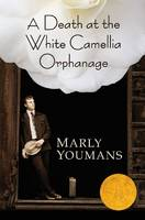 A Death at the White Camellia Orphanage (Paperback)
