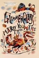 Glimmerglass: A Novel (Hardback)
