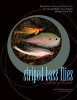 Striped Bass Flies: Patterns of the Pros (Hardback)