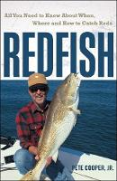 Redfish: All You Need to Know About When, Where, and How to Catch Reds (Paperback)