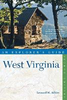 Explorer's Guide West Virginia - Explorer's Complete (Paperback)
