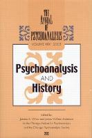 The Annual of Psychoanalysis, V. 31: Psychoanalysis and History (Hardback)