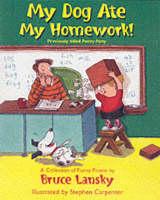 My Dog Ate My Homework! (Hardback)