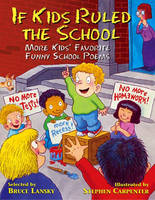 If Kids Ruled the School: More Kids' Favourite Funny School Poems (Paperback)