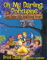 Oh My Darling, Porcupine: And Other Silly Sing-along Songs (Hardback)