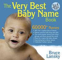 The Very Best Baby Name Book (Paperback)