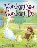 Monkey See, Monkey Do: A Picturereading Book for Young Children (Hardback)
