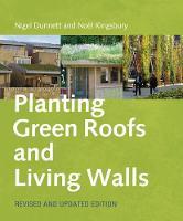 Planting Green Roofs and Living Walls (Hardback)