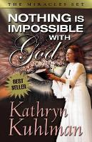Nothing is Impossible with God (Paperback)